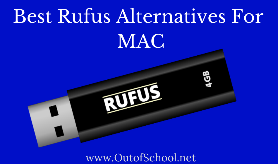 Rufus For Mac Top 5 Best Alternatives 2020