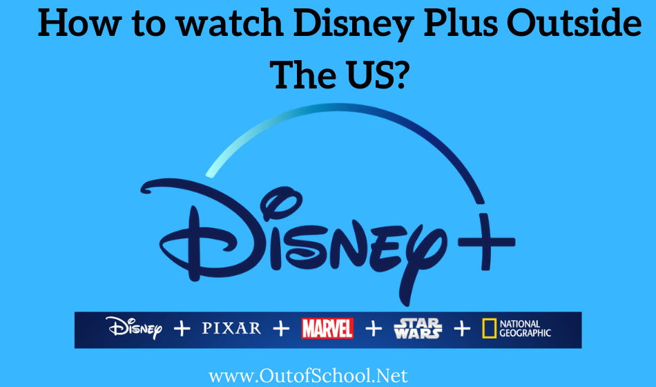 How to watch Disney Plus outside the US
