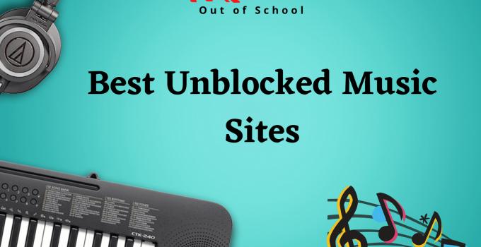 Best Unblocked Music Sites